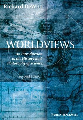 Worldviews By Dewitt, Richard