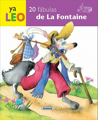 20 fabulas de La Fontaine / 20 Fables by La Fontaine By La Fontaine, Jean de/ Susaeta Ediciones (EDT)